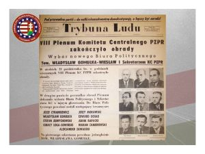 On October 19, 1956, the Eighth Plenary Meeting of the Central Committee of the Polish United Workers' Party (PZPR), the communist party devised a shrewd solution: