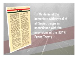 1. We demand the withdrawal of Soviet Forces
