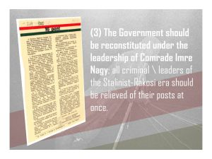 3. We demand a new government under Imre Nagy and all Rakosi-era Stalinist leaders removed