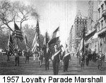 George Haydu as Marshall of 1957 Loyalty Parade in New York City - he would be shot in the leg and attacked with gasoline.