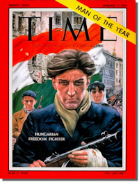 "The Hungarian Freedom Fighter was Time Magazine's ""Man of the Year"""
