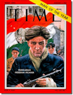 Time's Man of the Year: The 1956 Hungarian Freedom Fighter