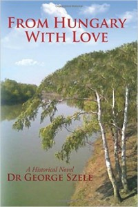 "AHF Book Highlight - Dr. George Szele: ""From Hungary With Love"""