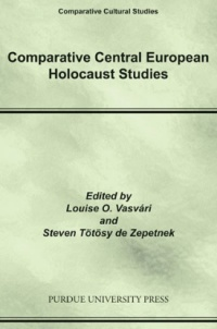 "Comparative Central European Holocaust Studies. The work, edited by Louise O. Vasvári and Steven Tötösy de Zepetnek and presented in the volume in fields of the humanities and social sciences is based on 1) the notion of the existence and the ""describability"" and analysis of a culture (including, e.g., history, literature, society, the arts, etc.) specific of/to the region designated as Central Europe, 2) the relevance of a field designated as Central European Holocaust studies, and 3) the relevance, in the study of culture, of the ""comparative"" and ""contextual"" approach designated as ""comparative cultural studies."""